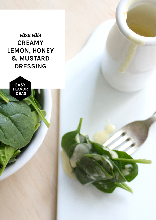 Lemon, Honey & Mustard Dressing - Salad Days: 3 Lemon Dressings by Eliza Ellis