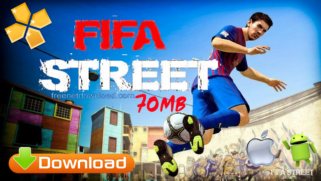 Download FIFA Street 2018 Lite Android HD Graphics