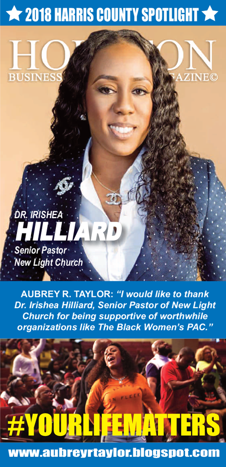 DR. IRISHEA HILLIARD IS THE SENIOR PASTOR OF NEW LIGHT CHURCH LOCATED IN HOUSTON, TEXAS