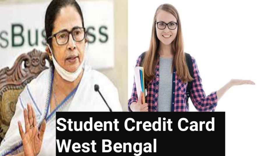 Student Credit Card West Bengal