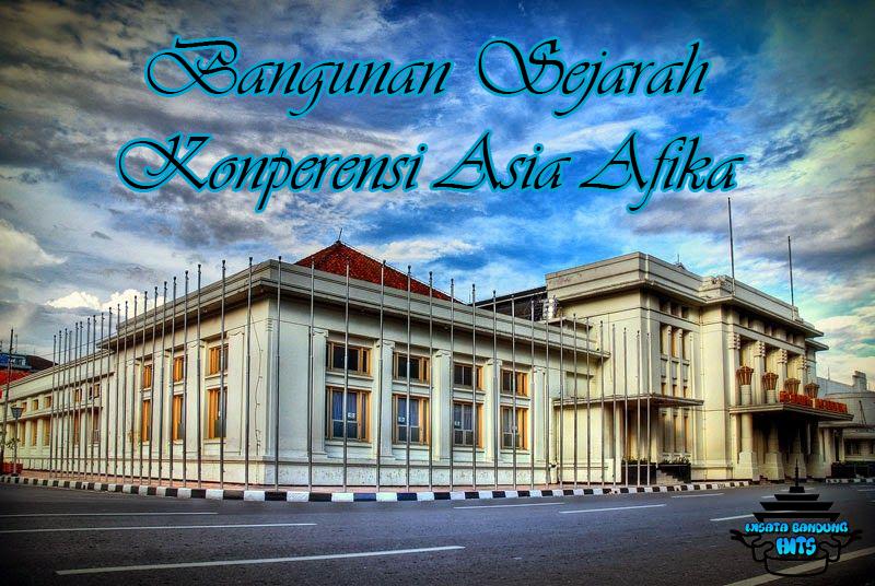 4 Bangunan Sejarah di Bandung Yang Jadi Tempat Wisata