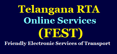 TS RTA Friendly Electronic Services of Transport (FEST) Online Services Get Details Here /2020/07/TS-RTA-Friendly-Electronic-Services-of-Transport-FEST-Online-Services-Get-Details-Here.html