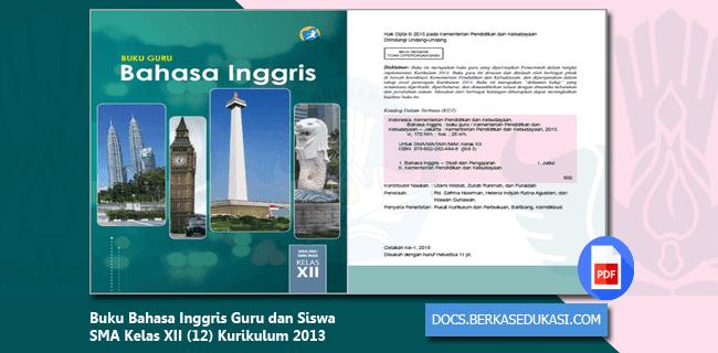 Buku Bahasa Inggris Guru dan Siswa SMA Kelas XII (12) Kurikulum 2013