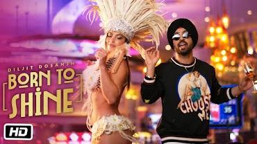 Born To Shine Lyrics Meaning in Hindi Translation - Diljit Dosanjh