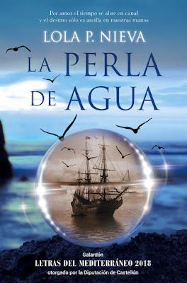 LIBRO - La perla de agua Lola P. Nieva  (Ediciones Martínez Roca - 26 Abril 2018)  Literatura - Novela - Romántica - Aventuras  COMPRAR ESTE LIBRO EN AMAZON ESPAÑA