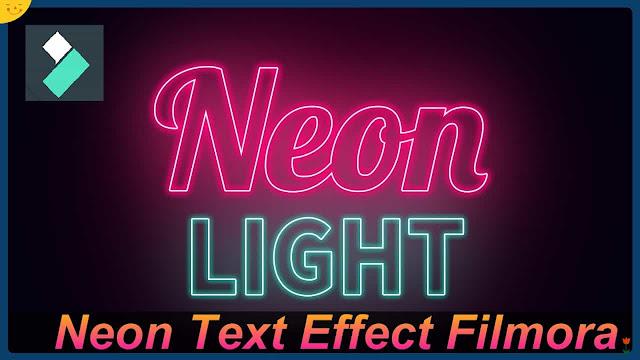 دورة شرح filmora 9 عمل مؤثرات الكتابة المضيئة الكتابة بالنيون neon text effect filmora