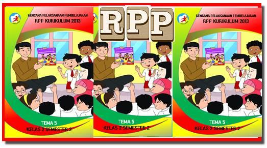 Download RPP K13 Kelas 2 Tema 5 Cukup 1 Lembar
