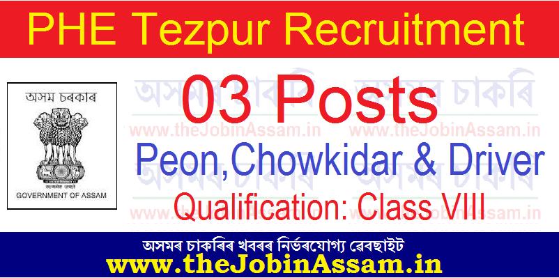 PHE Tezpur Recruitment 2021