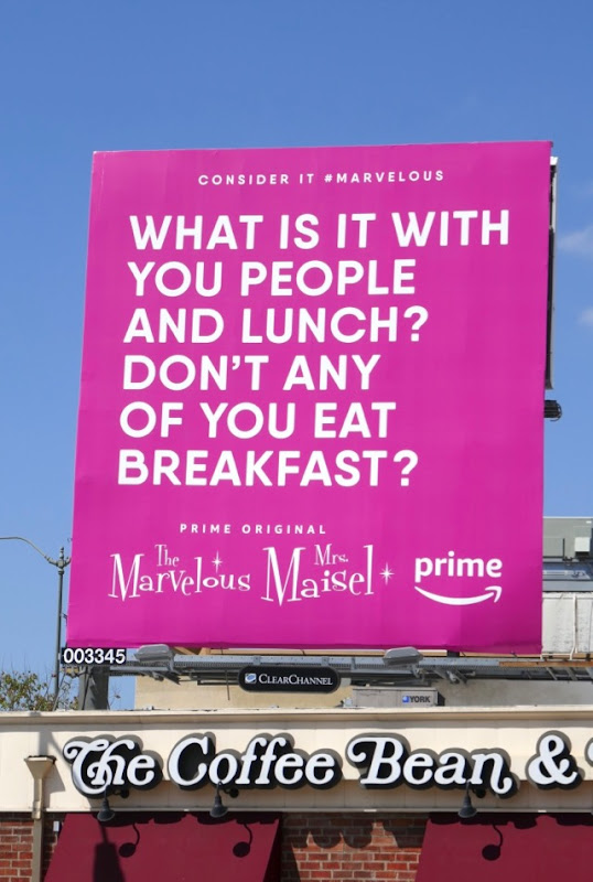 What is it with people and lunch Mrs Maisel Emmy billboard