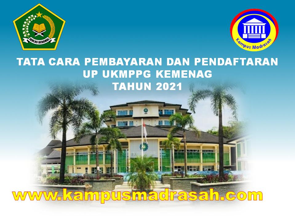 Tata Cara Pembayaran Dan Pendaftaran UP UKMPPG