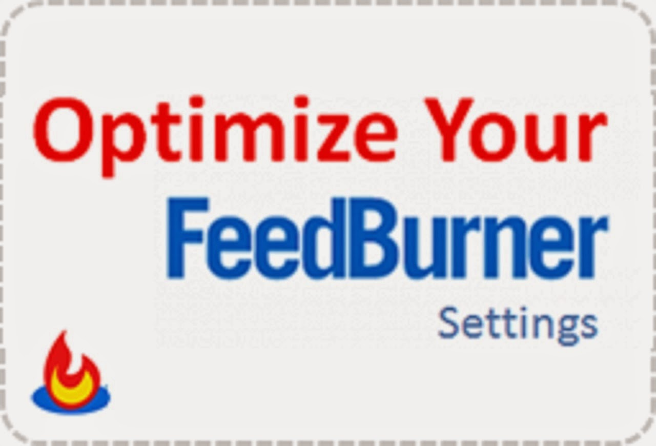 OPTIMIZE YOUR FEEDBURNER