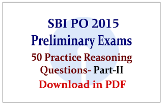 List of 50 Practice Reasoning Questions for SBI PO Preliminary Exams in PDF