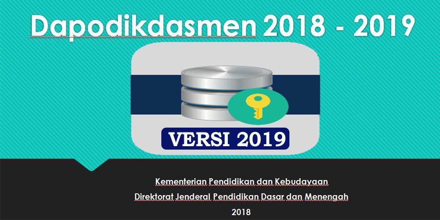 Dapodik Versi 2019, Update Penjelasan Aplikasi Dapodik 2019