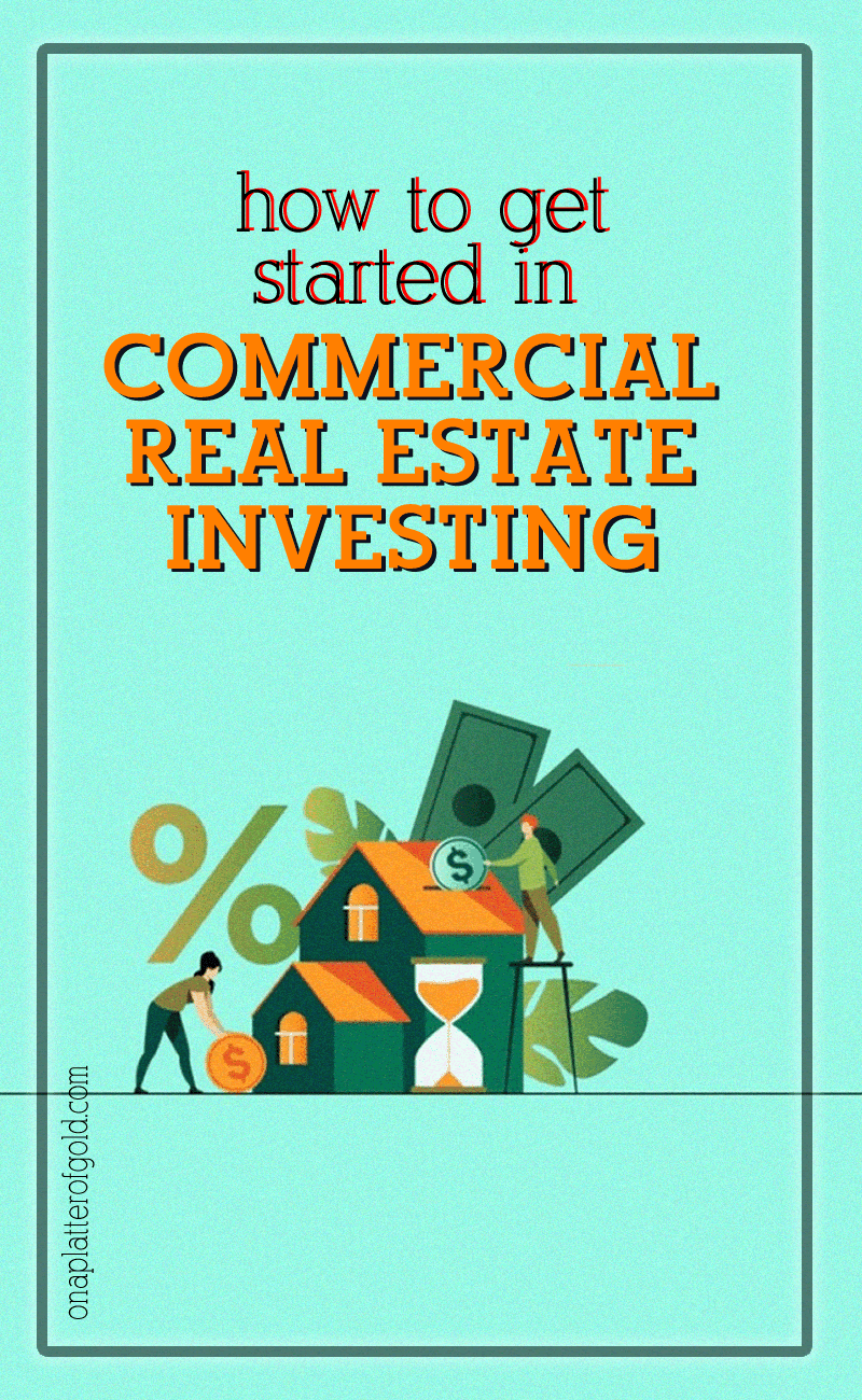 Getting Started in Commercial Real Estate Investing