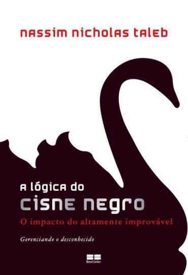 A Lógica do Cisne Negro – Nassim Nicholas Taleb Download Grátis