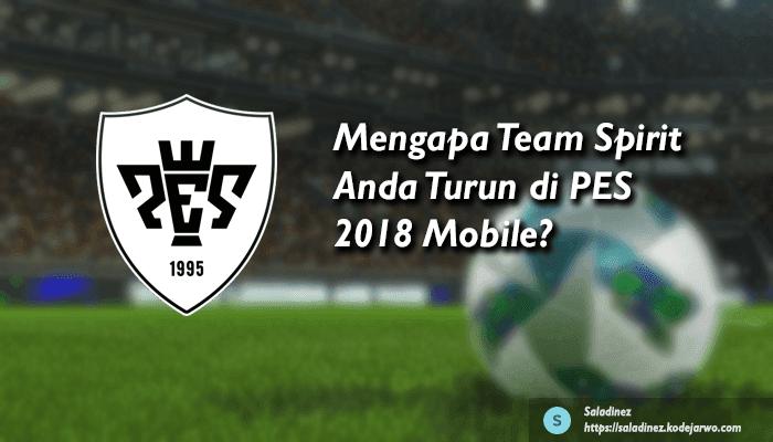 Mengapa Team Spirit Anda Turun di PES 2018 Mobile? Berikut Cara Mengatasinya