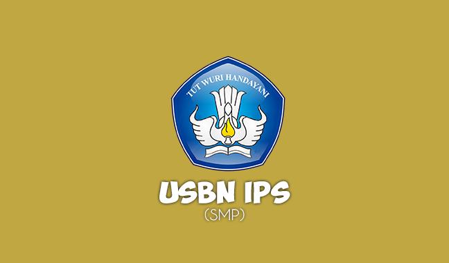 Soal USBN IPS SMP