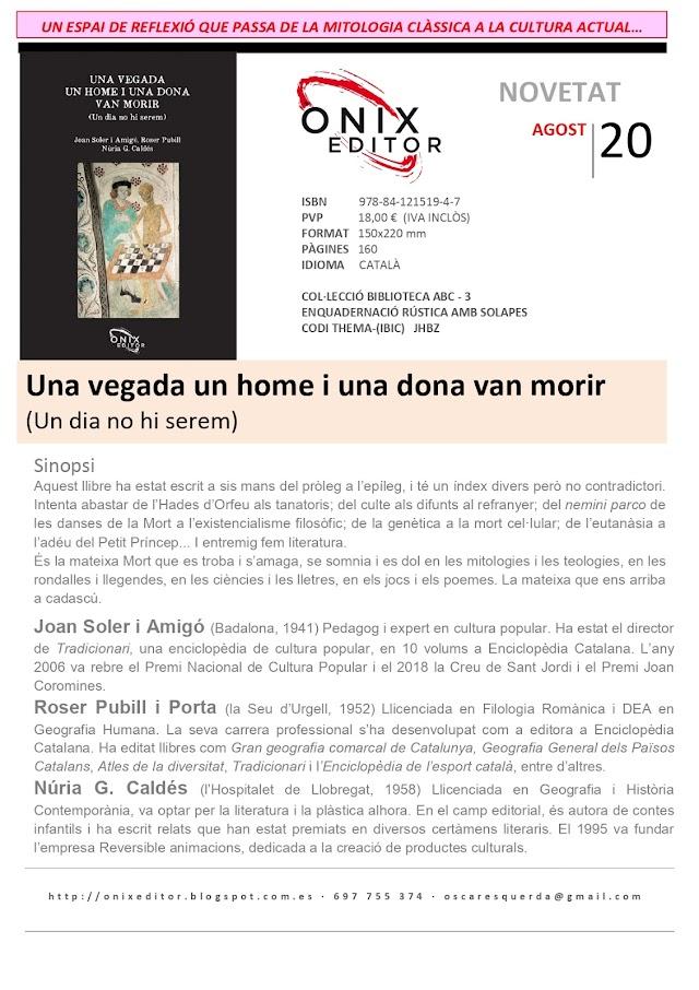 NOVEDADES EDITORIALES: UNA VEGADA UN HOME I UNA DONA VAN MORIR, de Joan Soler, Roser Pubill i Núria G. Caldés