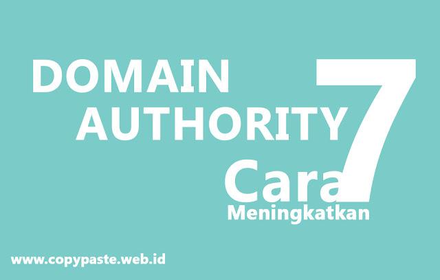 http://www.copypaste.web.id/2018/01/7-cara-meningkatkan-domain-authority.html