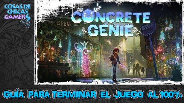 Guía Concrete Genie para completar el juego al 100%