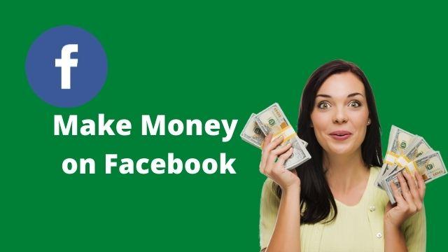 Make Money on Facebook