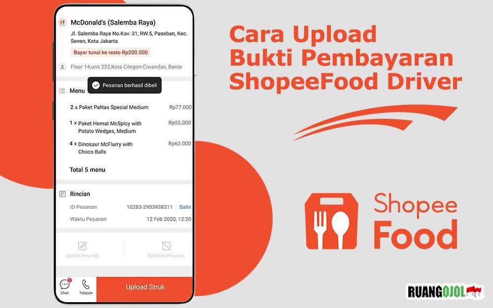 Cara Upload Bukti Pembayaran Shopee Food Driver Terbaru 2021