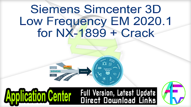 Siemens Simcenter 3D Low Frequency EM 2020.1 for NX-1899 + Crack