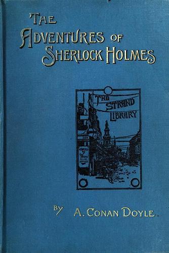 Il 31 Ottobre Del 1892 – Arthur Conan Doyle pubblica Le avventure di Sherlock Holmes