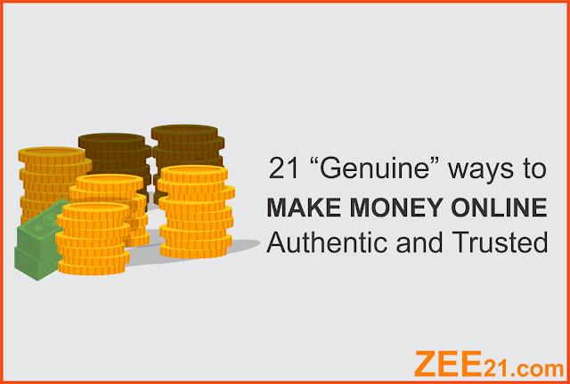 21 Genuine Ways To Make Money Online