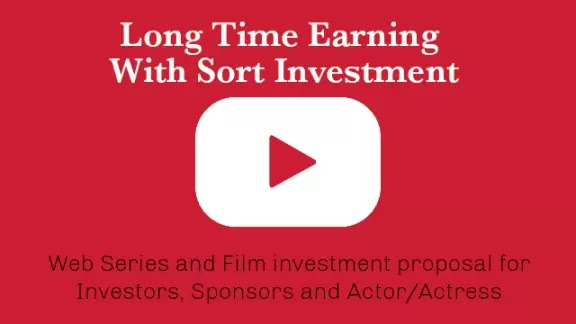 Best Web Series and Film investment proposal