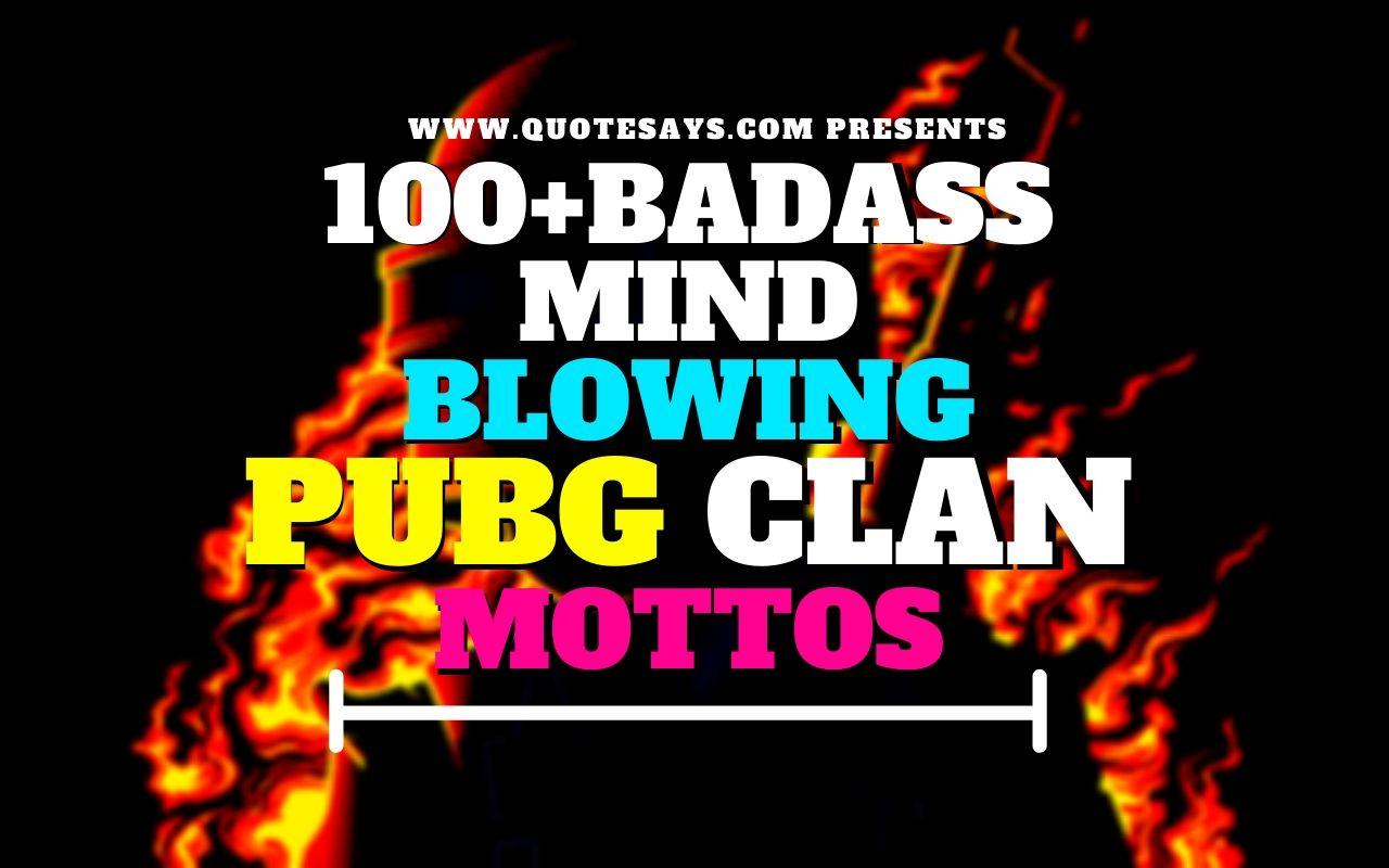 Pubg Clan Motto, Pubg Clan Motto Ideas