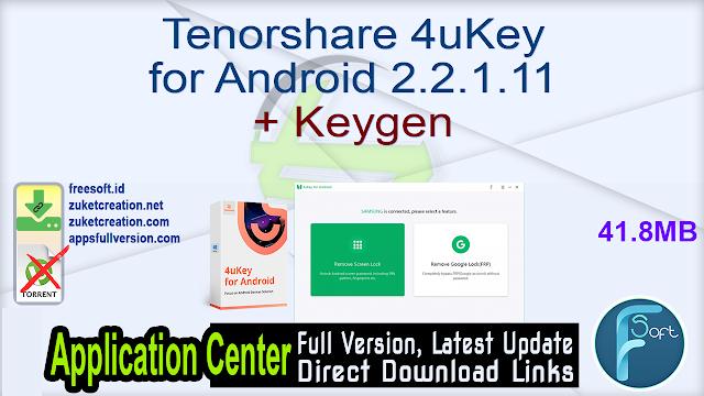 Tenorshare 4uKey for Android 2.2.1.11 + Keygen