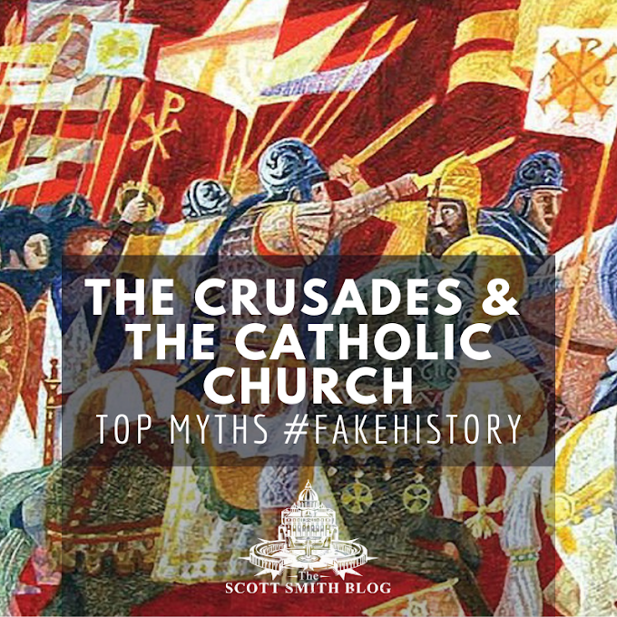 Top Myths about the Crusades and the Catholic Church #FakeHistory