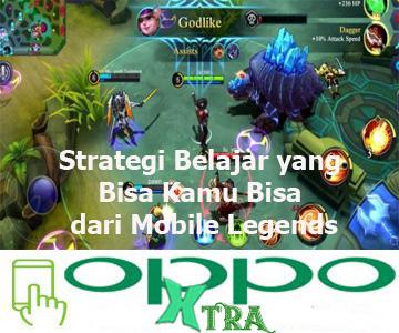 Strategi Belajar yang Bisa Kamu Bisa dari Mobile Legends