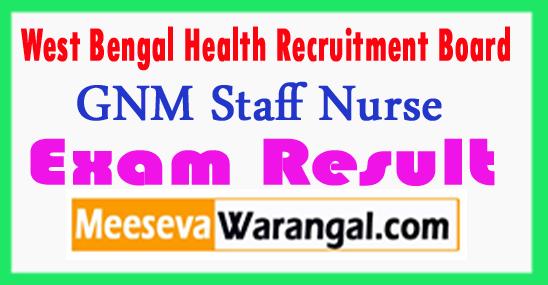 WBHRB GNM Staff Nurse Result 2017
