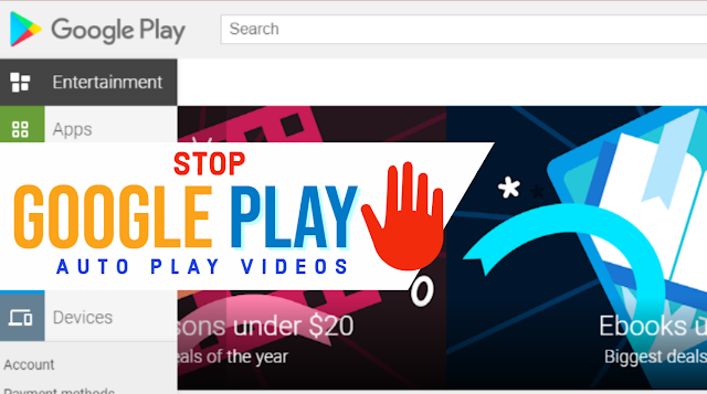Turn off Auto-Play Videos in Google Play