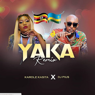 Karole Kasita & Deejay Pius – Yaka Remix ( 2019 ) [DOWNLOAD]