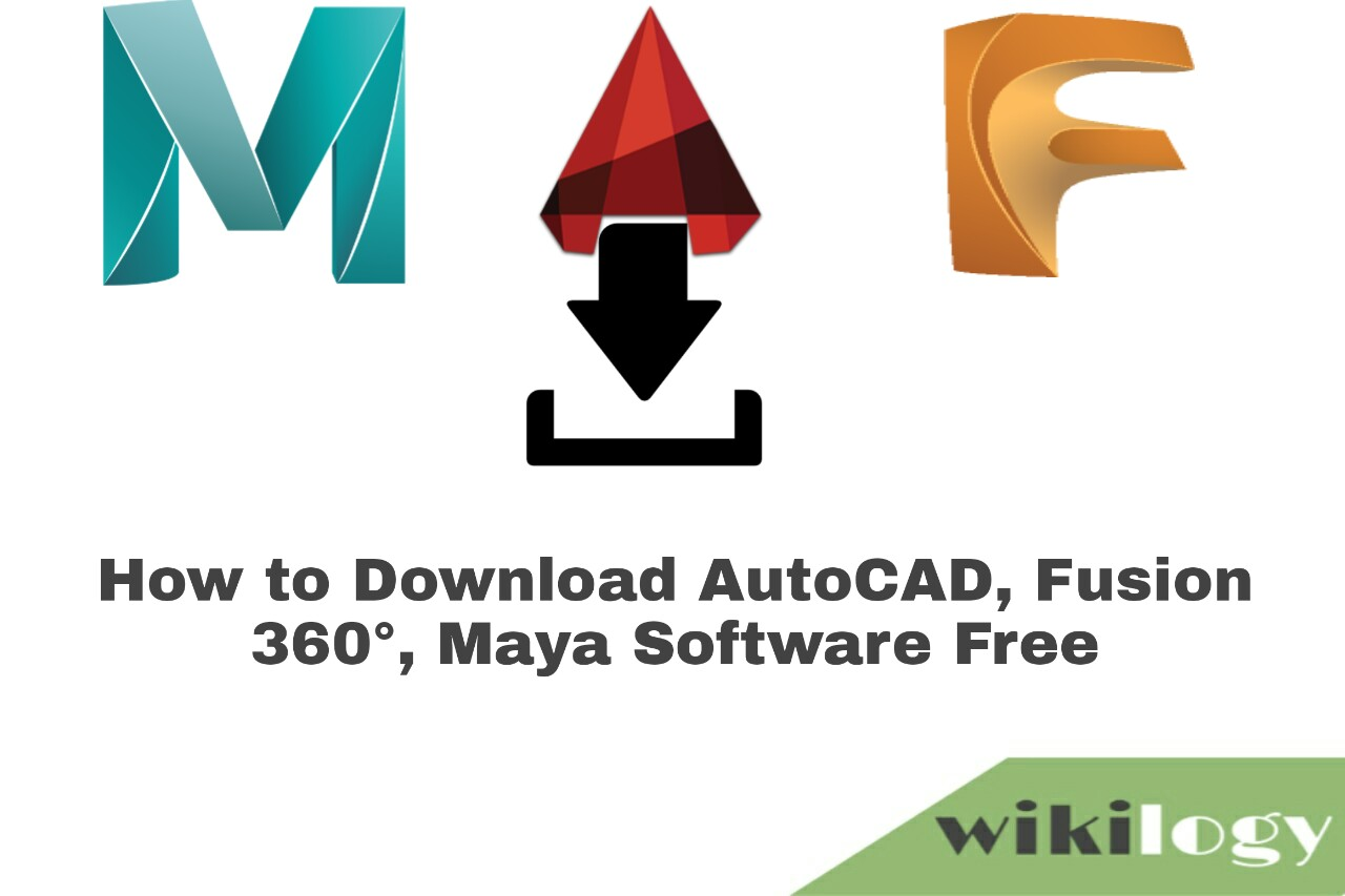 How to Download AutoCAD, Fusion 360°, Maya Software Free