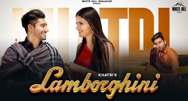 Lamborghini Lyrics By Khatri And Akansha Tripathi
