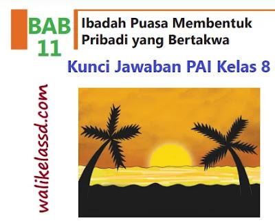 Kunci-Jawaban-PAI-Kelas-8-Bab-11-Halaman-209-210-211