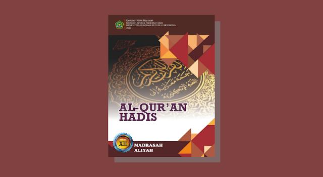 Buku Al-Qur'an Hadits Kelas 12 MA Kurikulum 2013 Cetakan ke-1 Tahun 2020