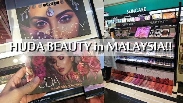 Huda Beauty is in Malaysia Finally!!