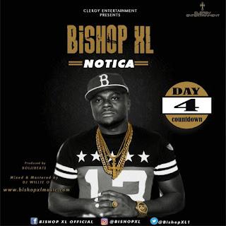 Notica - Bishop XL drops In Four Days