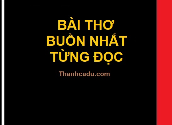 bai-tho-buon-nhat-tung-doc