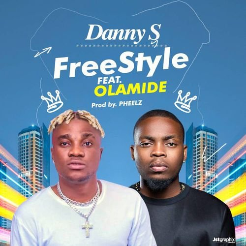 Music: Danny S Ft. Olamide - Freestyle