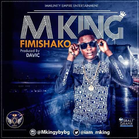 MUSIC : M King - Fimi Sako
