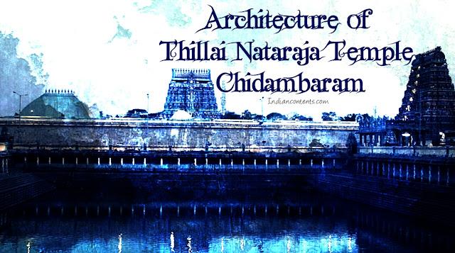 Architecture of Thillai Nataraja Temple - Chidambaram