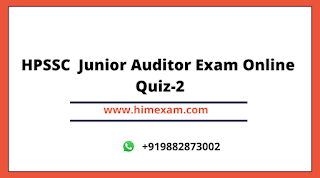 HPSSC  Junior Auditor Exam Online Quiz-2