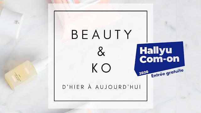 """L'événement """"BEAUTY & KO : d'hier à aujourd'hui"""" dédié à la K-Beauty à Paris le 5 septembre 2020"""