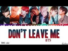 BTS - Don't Leave Me